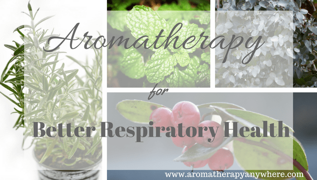 Aromatherapy for Better Respiratory Health