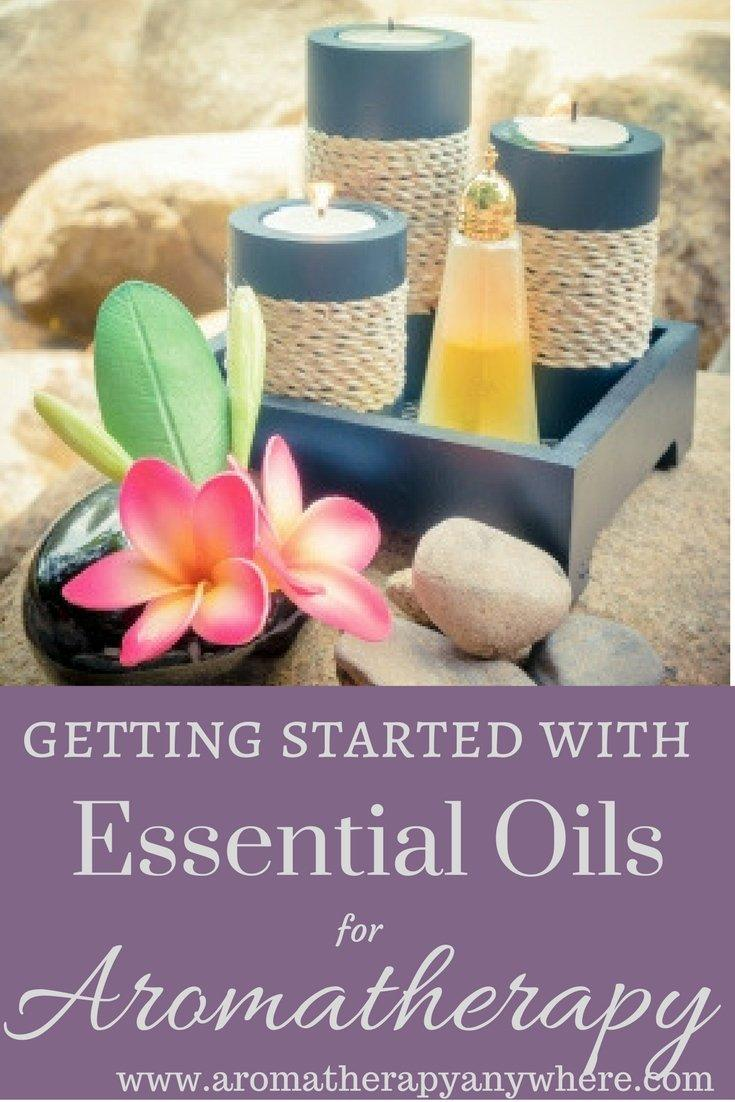 Getting Started with Essential Oils for Aromatherapy