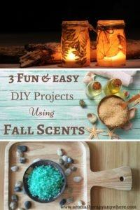 3 fun and easy DIY Projects using fall scents