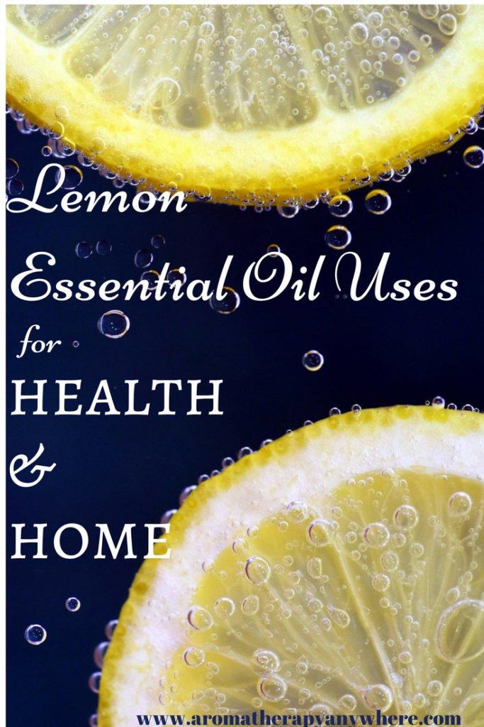 Lemon essential oil uses for health and home