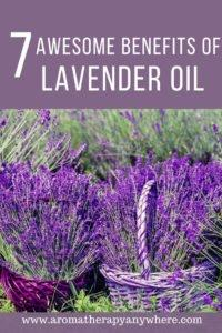 7 Awesome Benefits Of Lavender Essential Oil