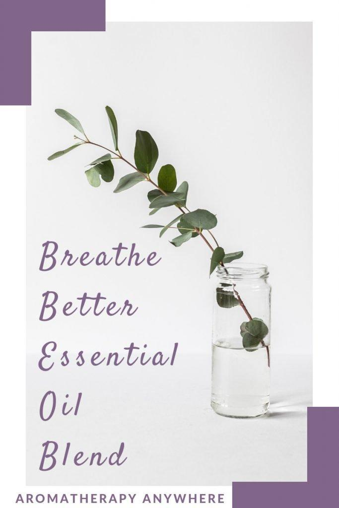 Breathe Better Essential Oil Blend with Eucalyptus
