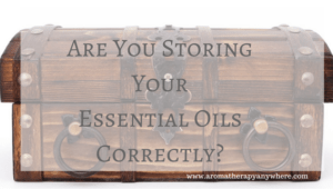 How To Store Essential Oils For Best Results