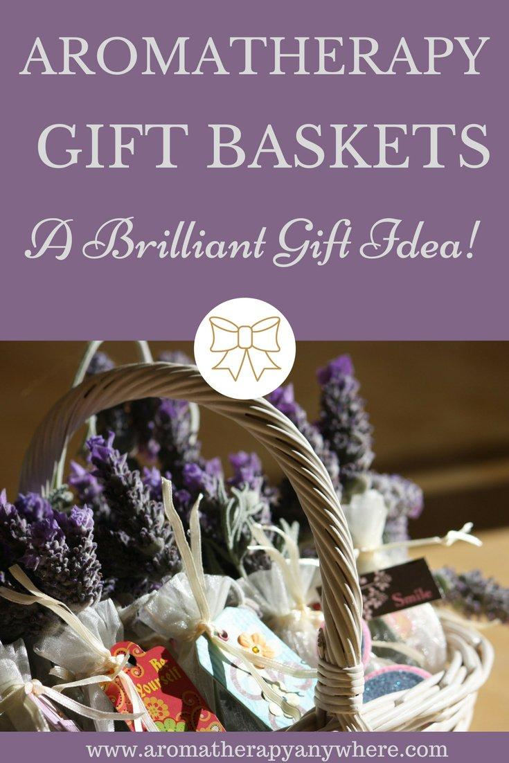Aromatherapy Gift Baskets- A brilliant gift idea