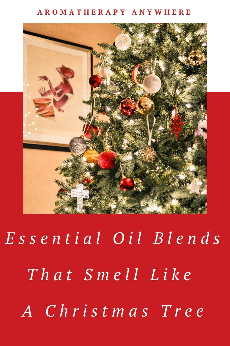 Diffuser Blends that Smell Like a Christmas Tree