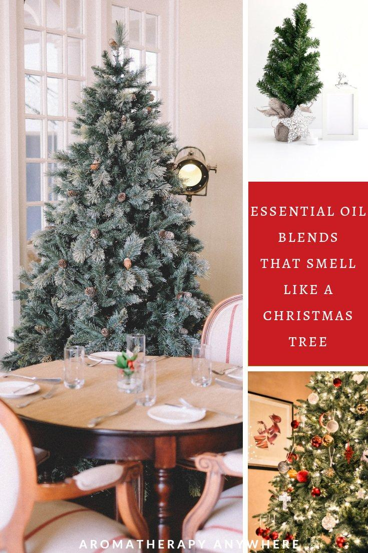 Essential Oil Blends that smell like a Christmas Tree