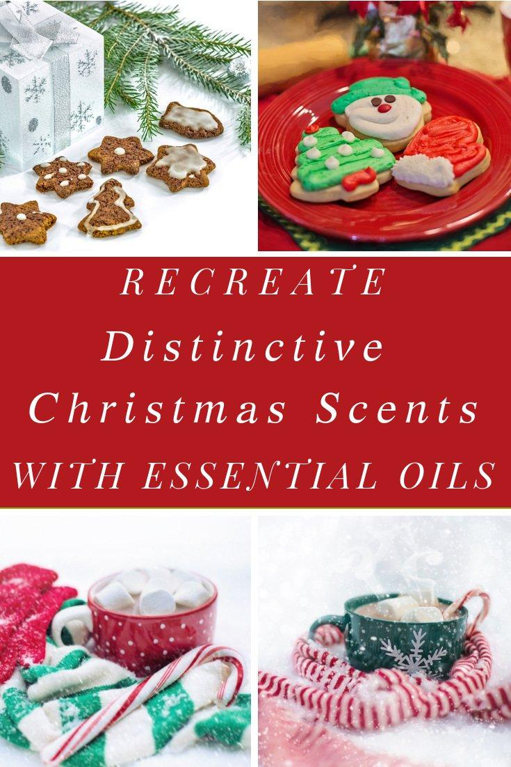 Recreate Distinctive Christmas Scents using Essential Oils