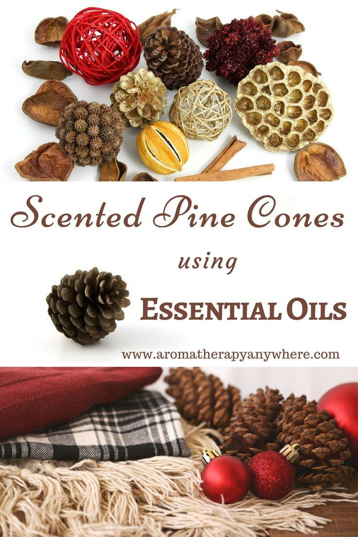 Make your own scented pine cones using essential oils