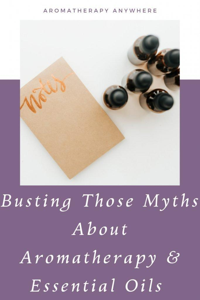 Aromatherapy & Essential Oils Myths & Facts