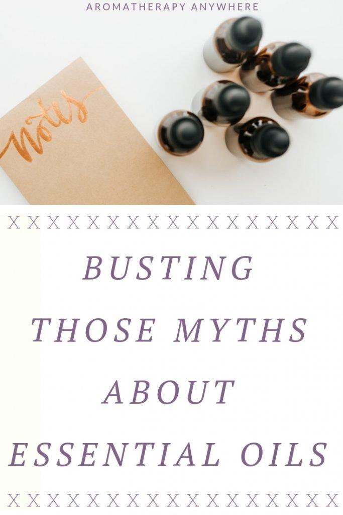 Busting Those Myths about Essential Oils