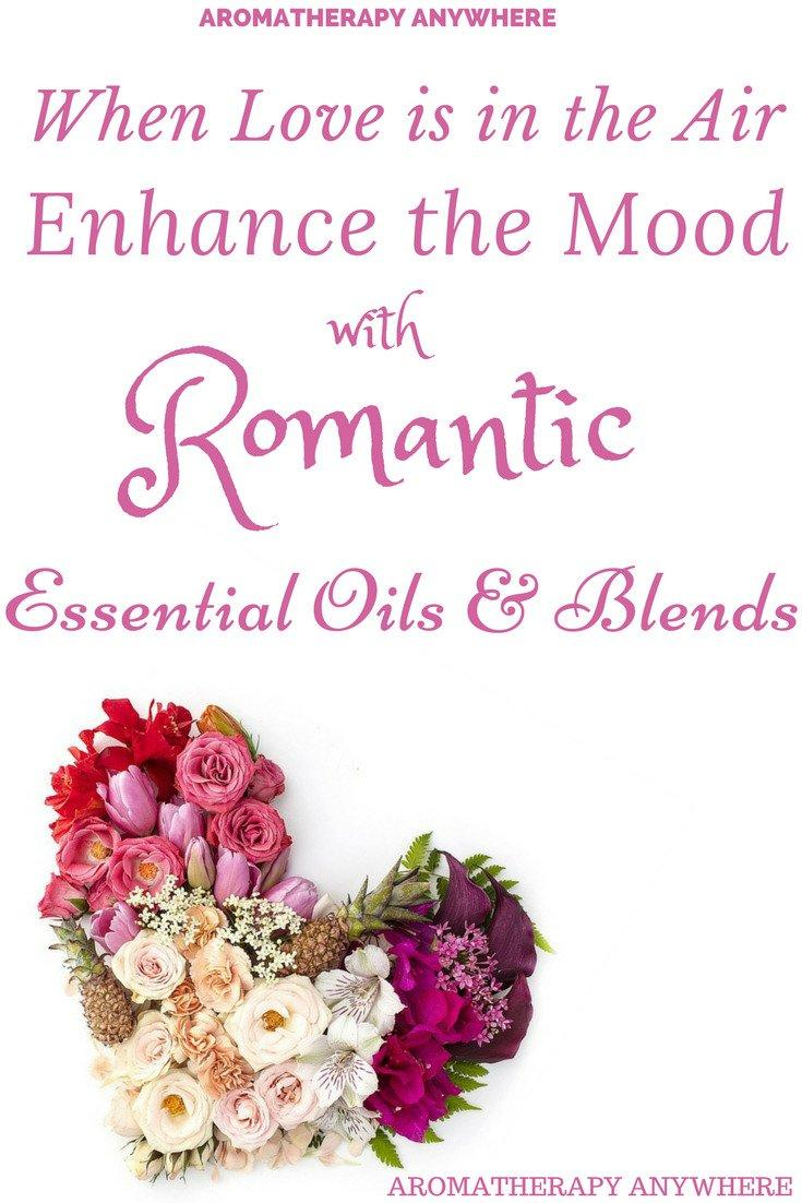 Romantic Essential Oil Blends
