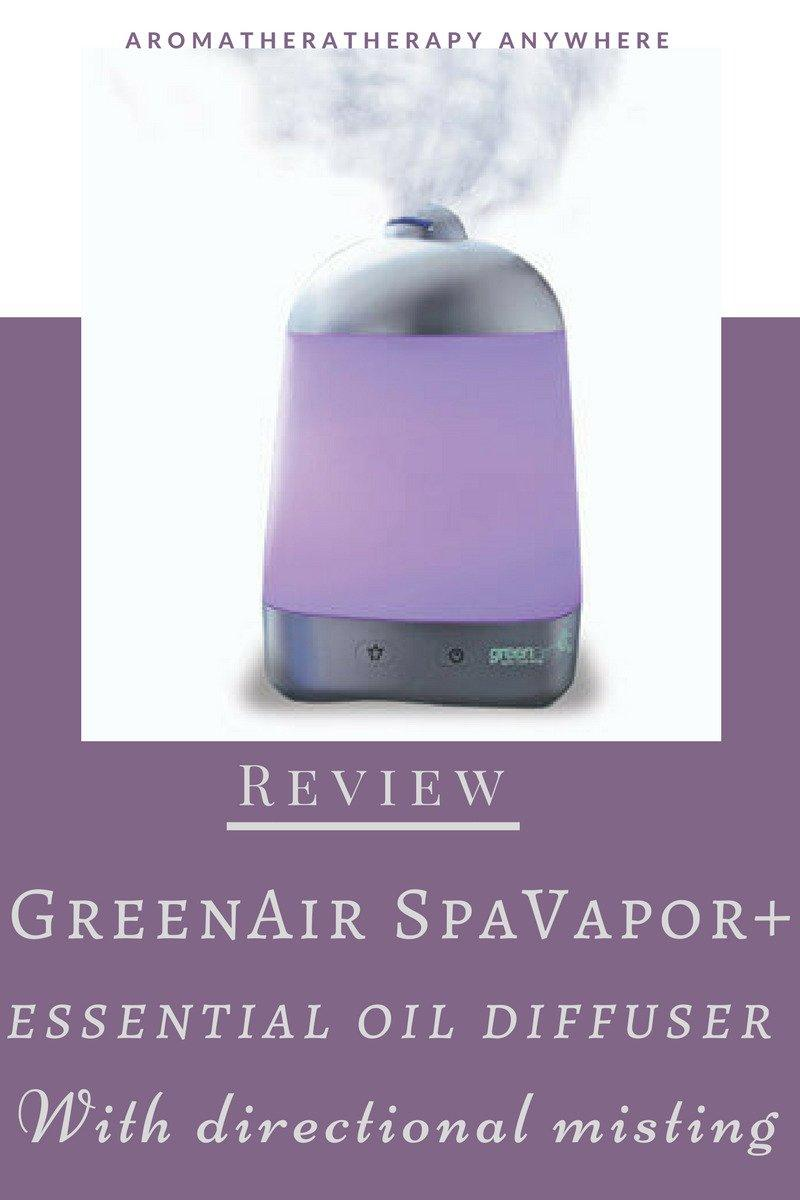 Review-Greenair SpaVapor+ Essential Oil Diffuser Humidifier with Directional Misting