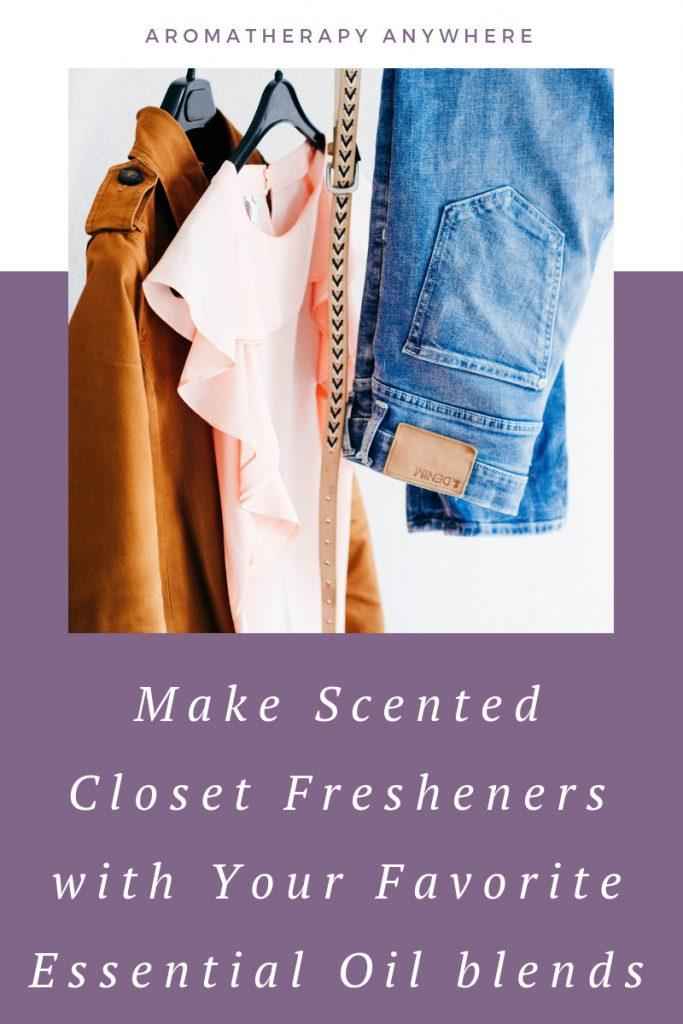 Make Scented Closet Fresheners with Essential Oil Blends