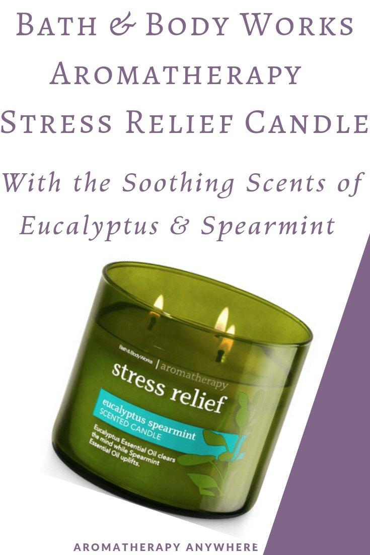 Review Bath & Body Works Aromatherapy Stress Relief Candle