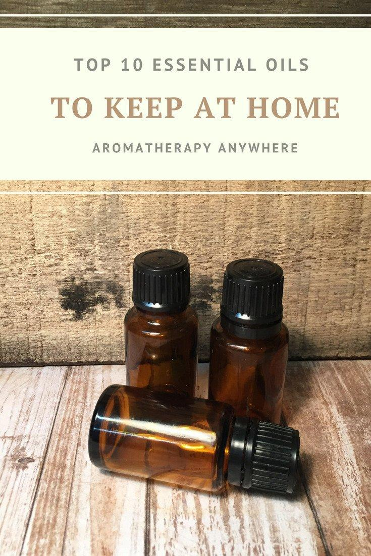 Top 10 Essential Oils To Keep At Home
