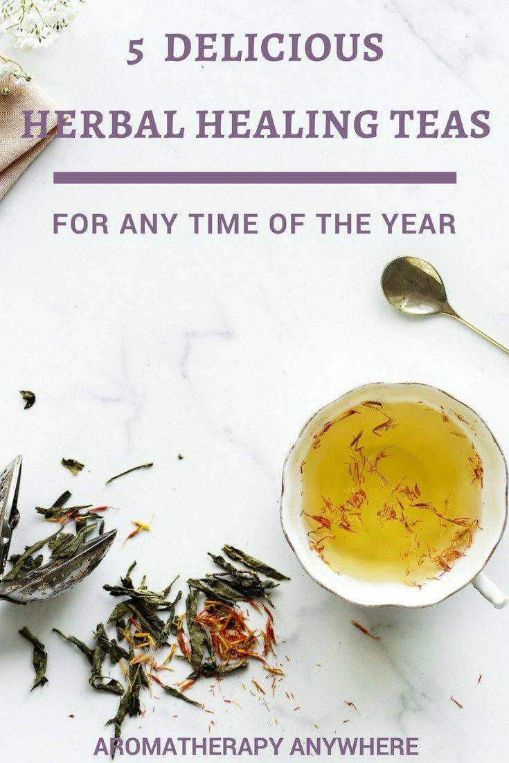 5 Delicious Herbal Healing Teas for any time of the year