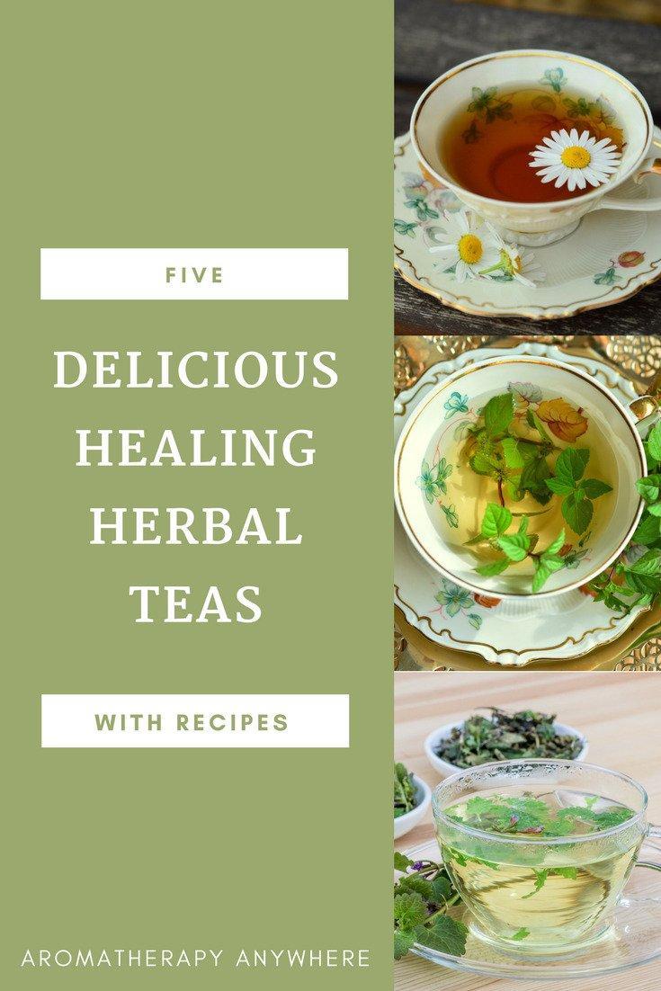 Delicious Healing Herbal Teas