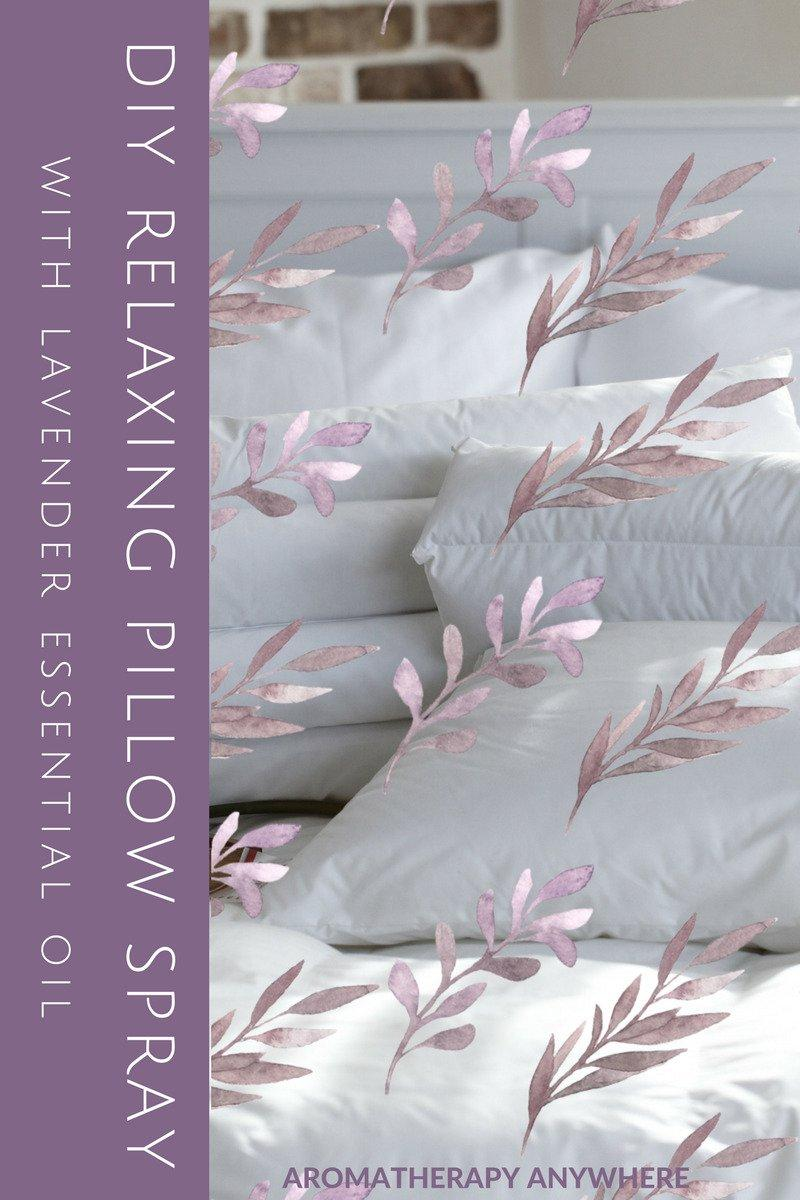 DIY Relaxing Pillow Spray with Essential Oils