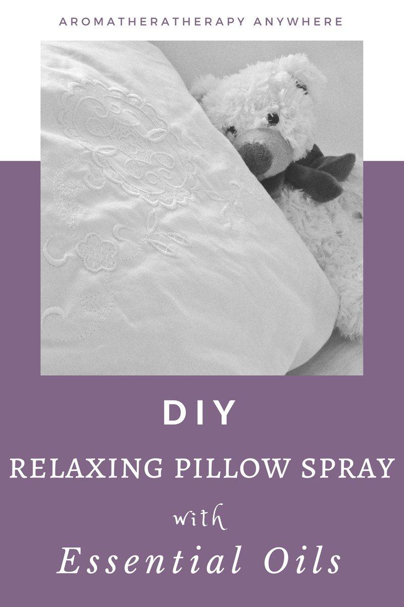 Make Your Own Relaxing Pillow Spray with Essential Oils