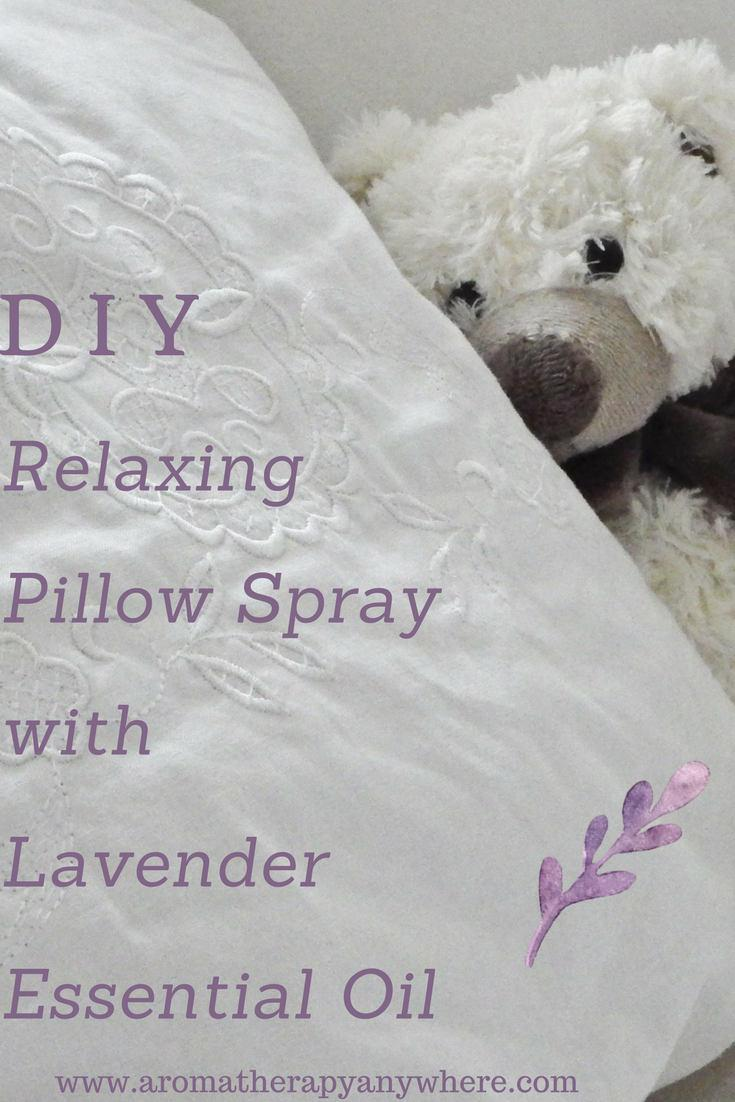 Make Your Own Relaxing Pillow Spray with Lavender Essential Oil