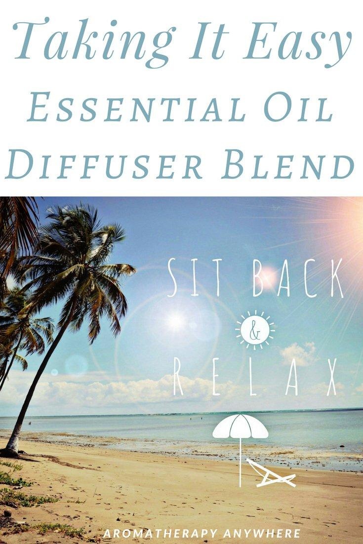 Taking It Easy Essential Oil Diffuser Blend