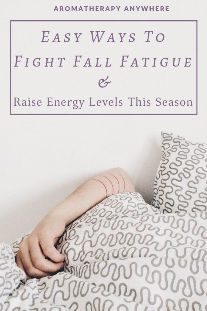 Easy ways to fight fall fatigue and raise energy levels this season
