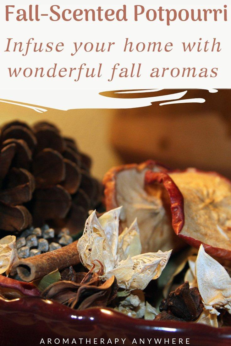 Fall Scented Potpourri - Infuse your home with the wonderful aromas of fall