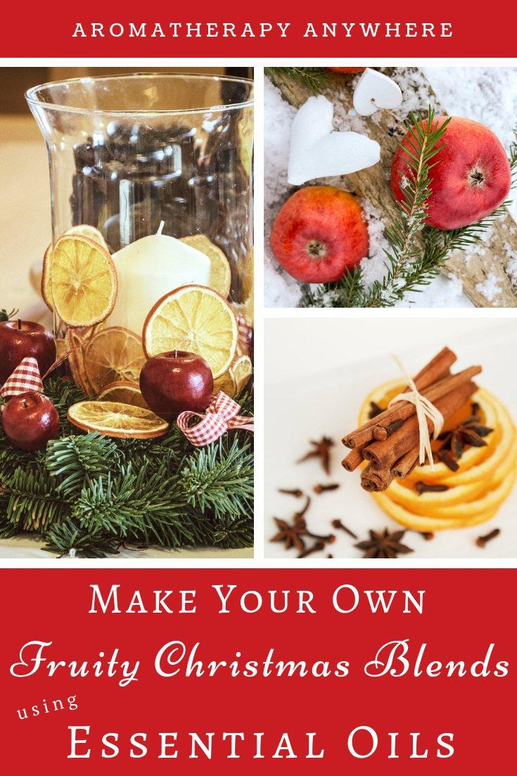 How to make Fruity Christmas Blends with Essential Oils