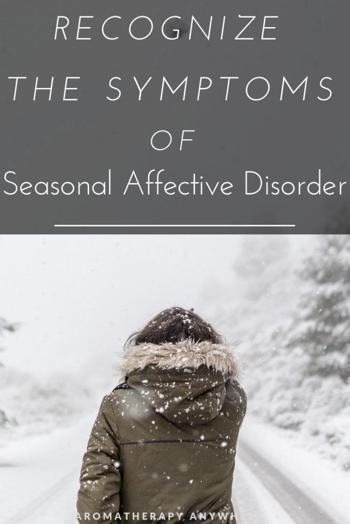 Recognize the Symptoms of Seasonal Affective Disorder