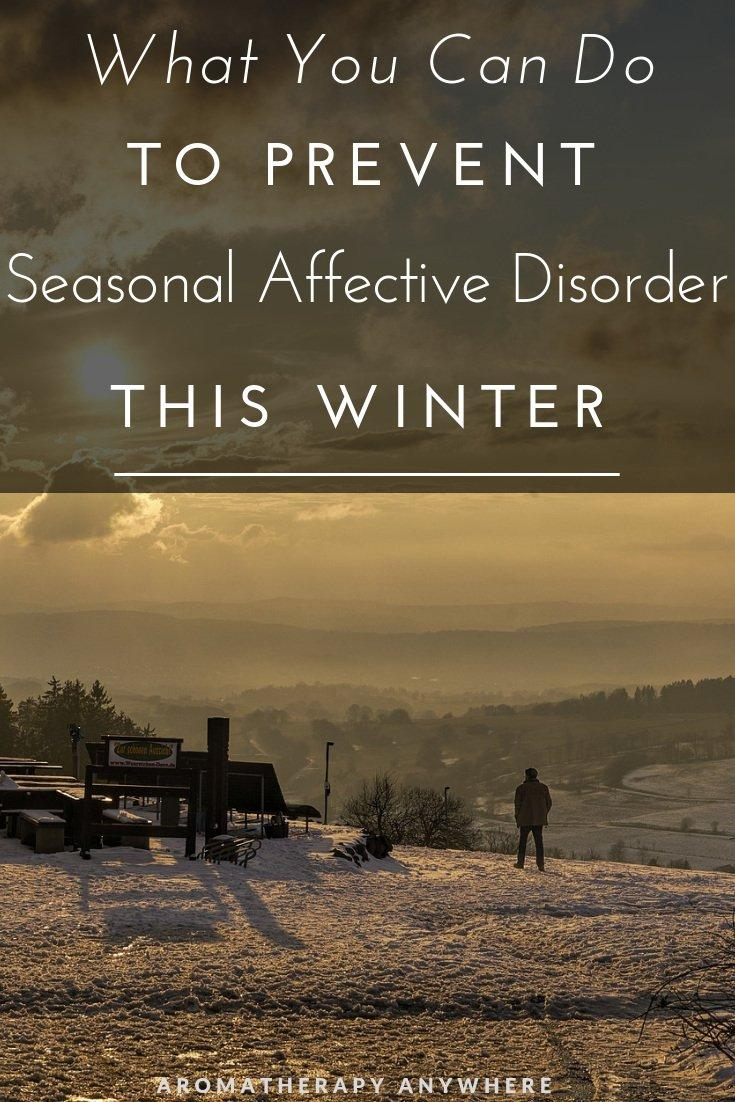 What you can do to prevent Seasonal Affective Disorder this Winter