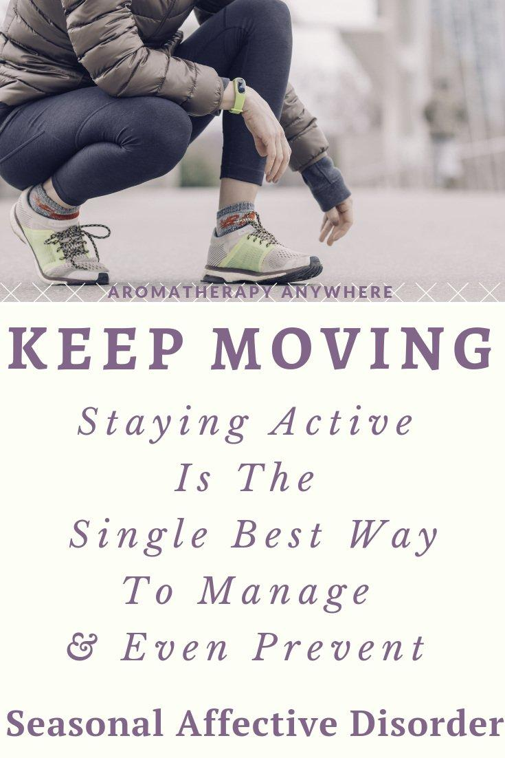 Keep Moving-Staying Active in Winter is the single best way to manage and even prevent Seasonal Affective Disorder