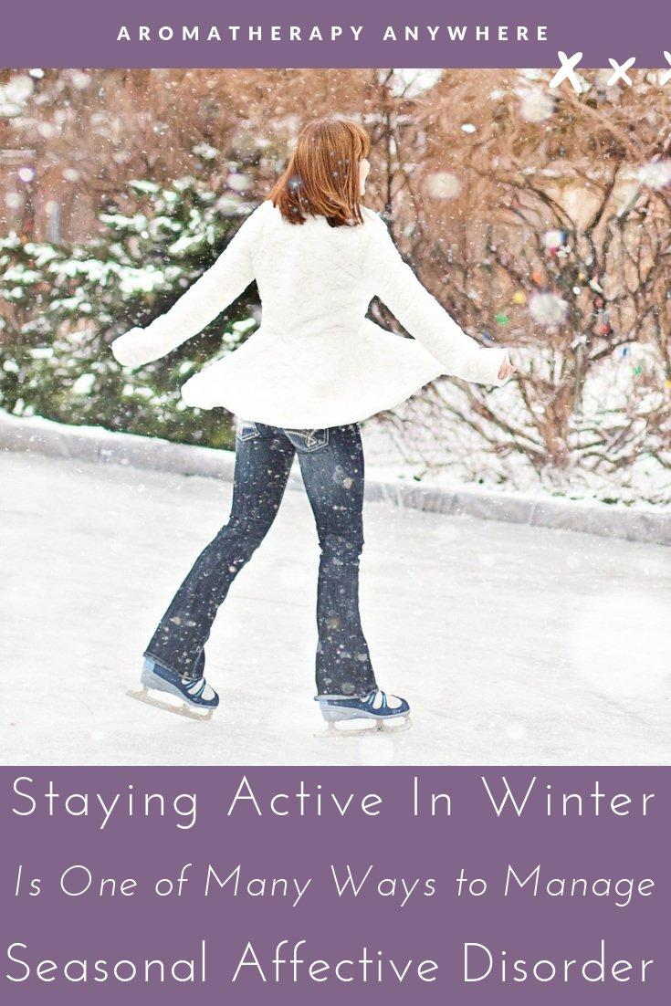 Reduce SAD symptoms by staying Active in Winter