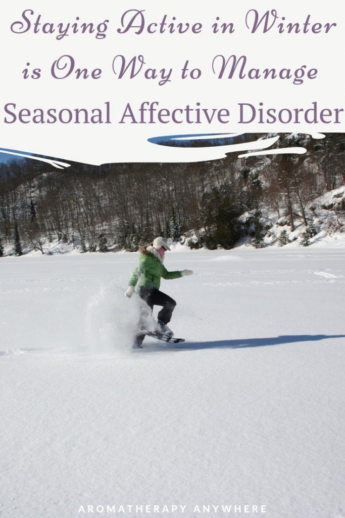 Staying active in Winter is one way to manage Seasonal Affective Disorder