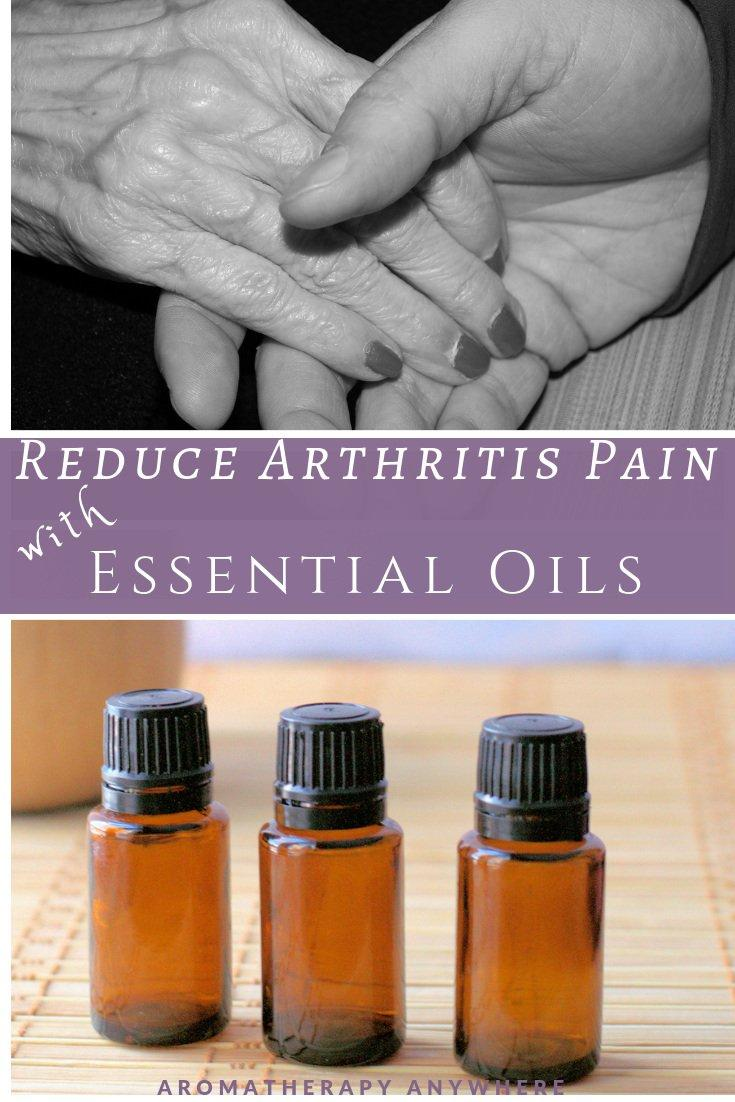 Reduce Arthritis Pain with Essential Oils