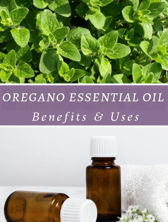 Oregano Essential Oil Benefits & Uses