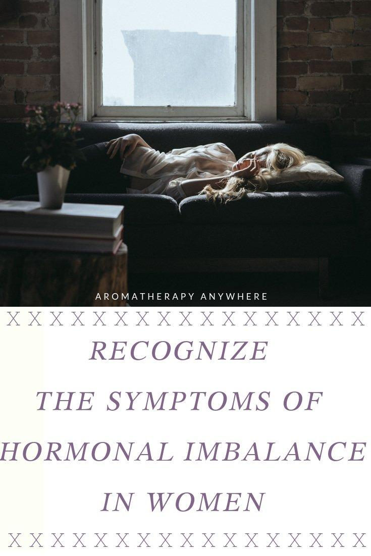 Recognize the symptoms of hormonal imbalance in women