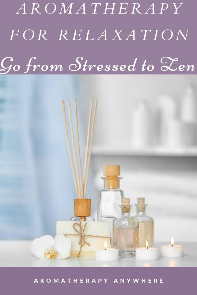 Aromatherapy for Relaxation