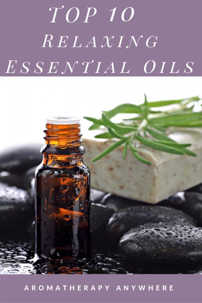 Best Relaxing Essential Oils