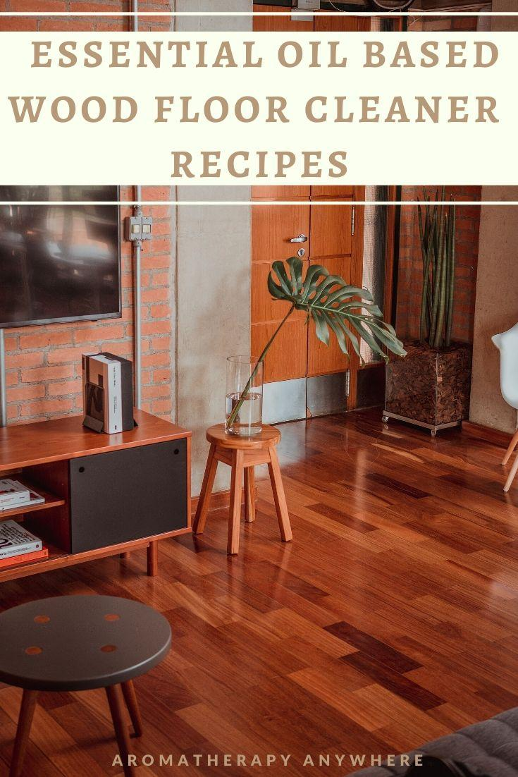 Essential Oil Wood Floor Cleaner