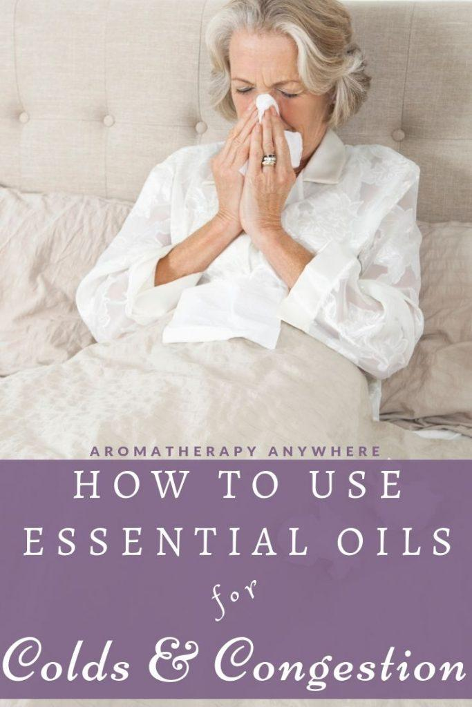 How to use essential oils for colds & congestion